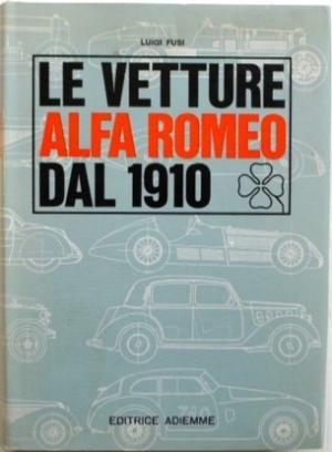 1965  Le Vetture Alfa Romeo Dal 1910 For Sale (picture 1 of 1)