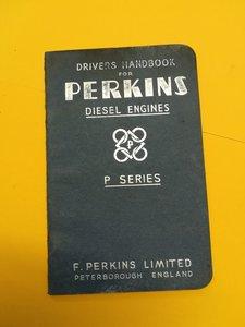 """Perkins """"P"""" Series Diesel Engine Driver's Handbook"""