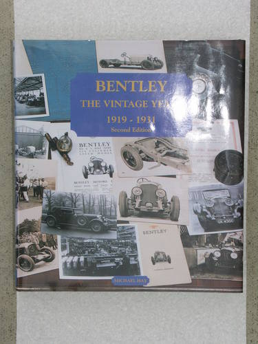 1930 Bentley the Vintage Years by Michael Hay For Sale (picture 1 of 1)