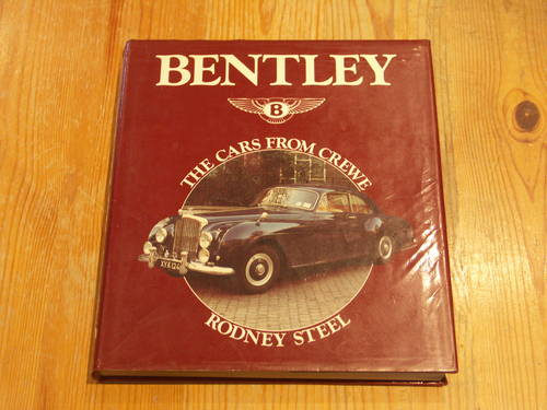 1960 Bentley The Cars From Crewe by Rodney Steel For Sale (picture 1 of 1)