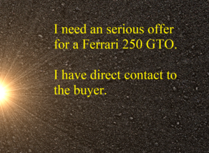 Looking For Ferrari 250GTO SOLD