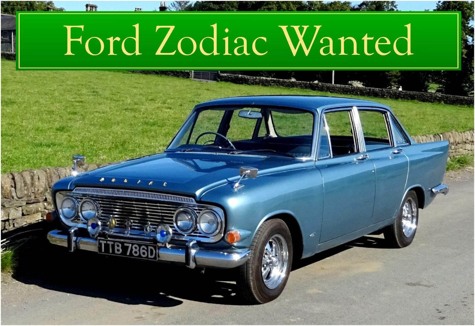 FORD ZODIAC MK3 WANTED, CLASSIC CARS WANTED, INSTANT PAYMENT Wanted (picture 1 of 6)