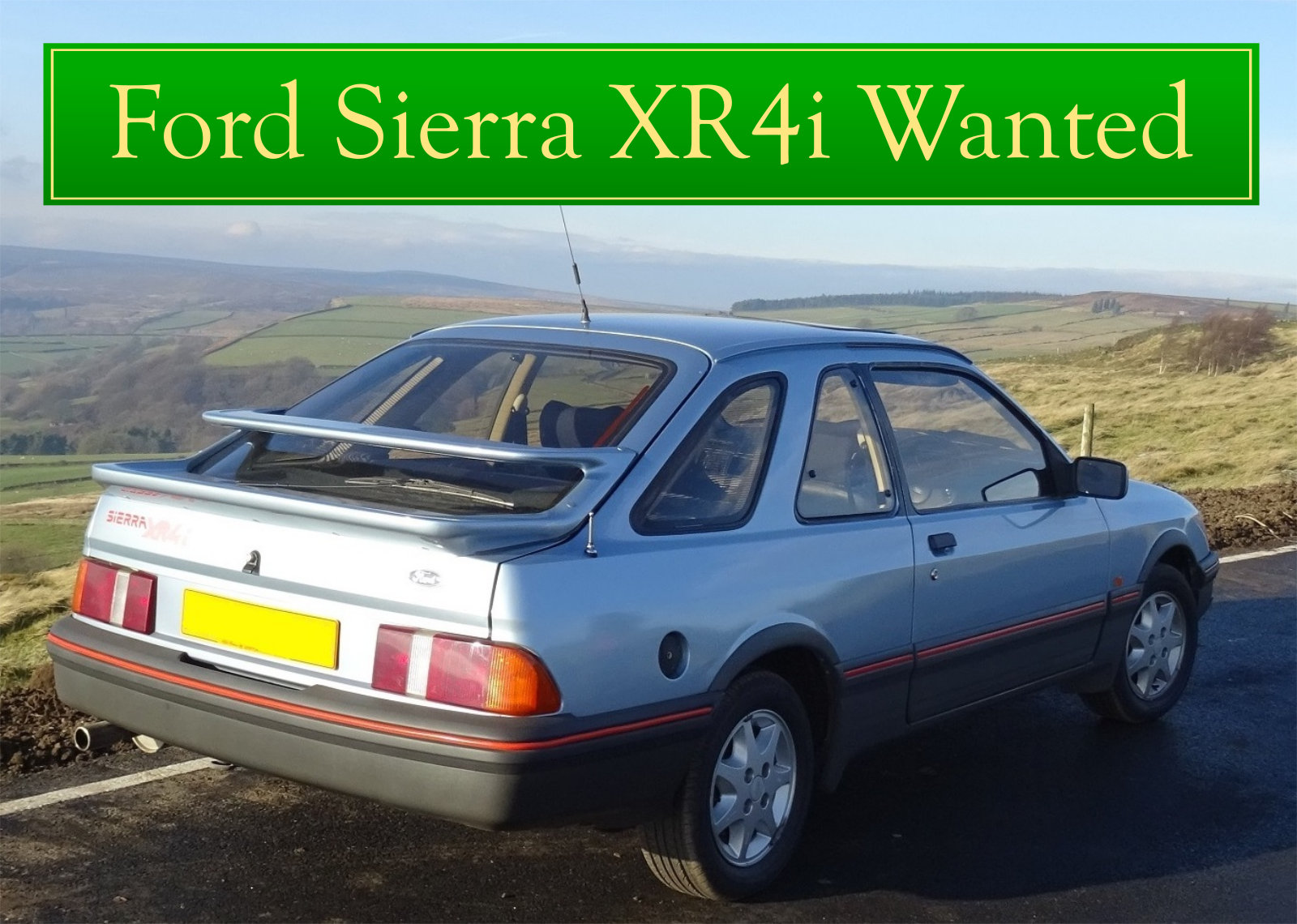 1986  FORD SIERRA XR4i WANTED, CLASSIC CARS WANTED, QUICK PAYMENT Wanted (picture 1 of 6)