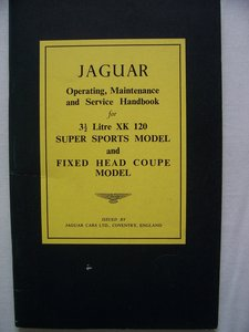 JAGUAR XK 120 OPERATING, MAINTENANCE, and SERVICE HANDBOOK
