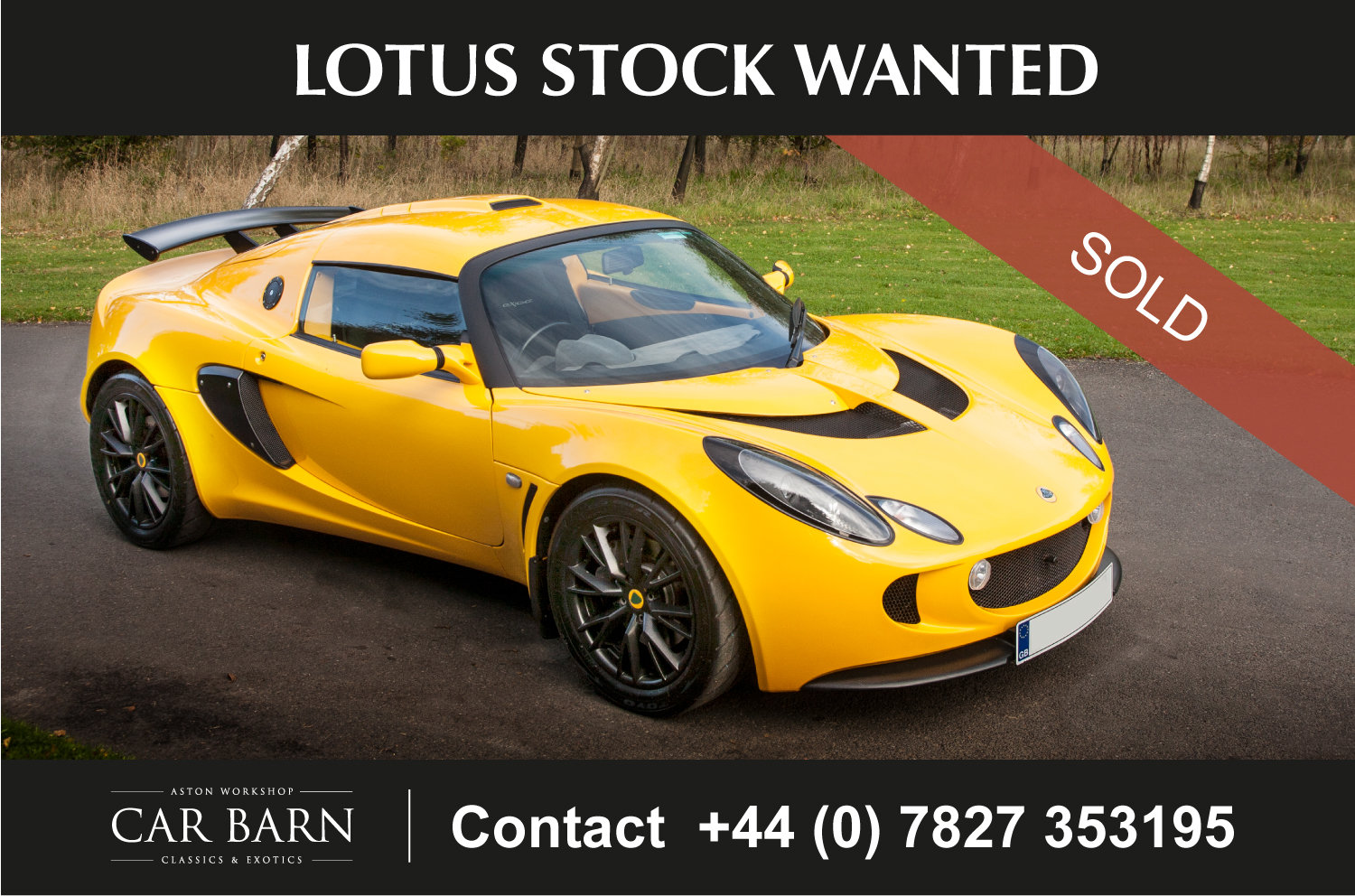 2008 Lotus Stock Wanted For Sale (picture 1 of 1)