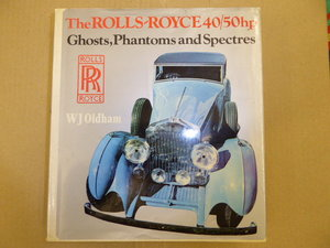 The Rolls Royce 40/50hp Ghosts,Phantoms & Spectres For Sale