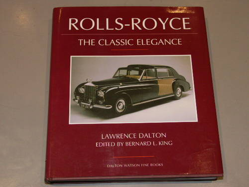 Rolls Royce The Classic Elegance by Lawrence Dalton For Sale (picture 1 of 1)