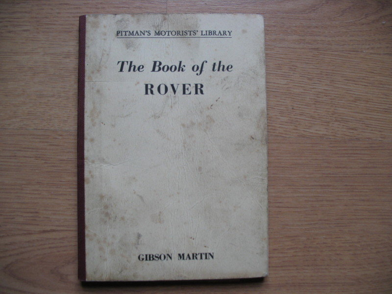 Rover- 'Pitmans' Workshop Manual covers early cars SOLD (picture 1 of 4)