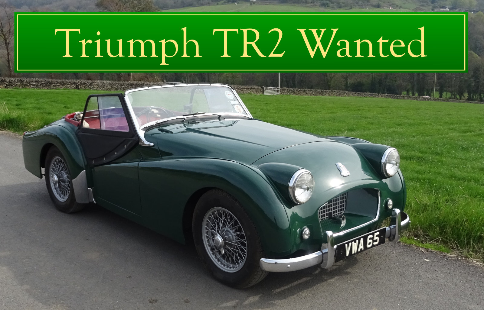 1955  TRIUMPH TR2 WANTED, CLASSIC CARS WANTED, QUICK PAYMENT Wanted (picture 1 of 6)