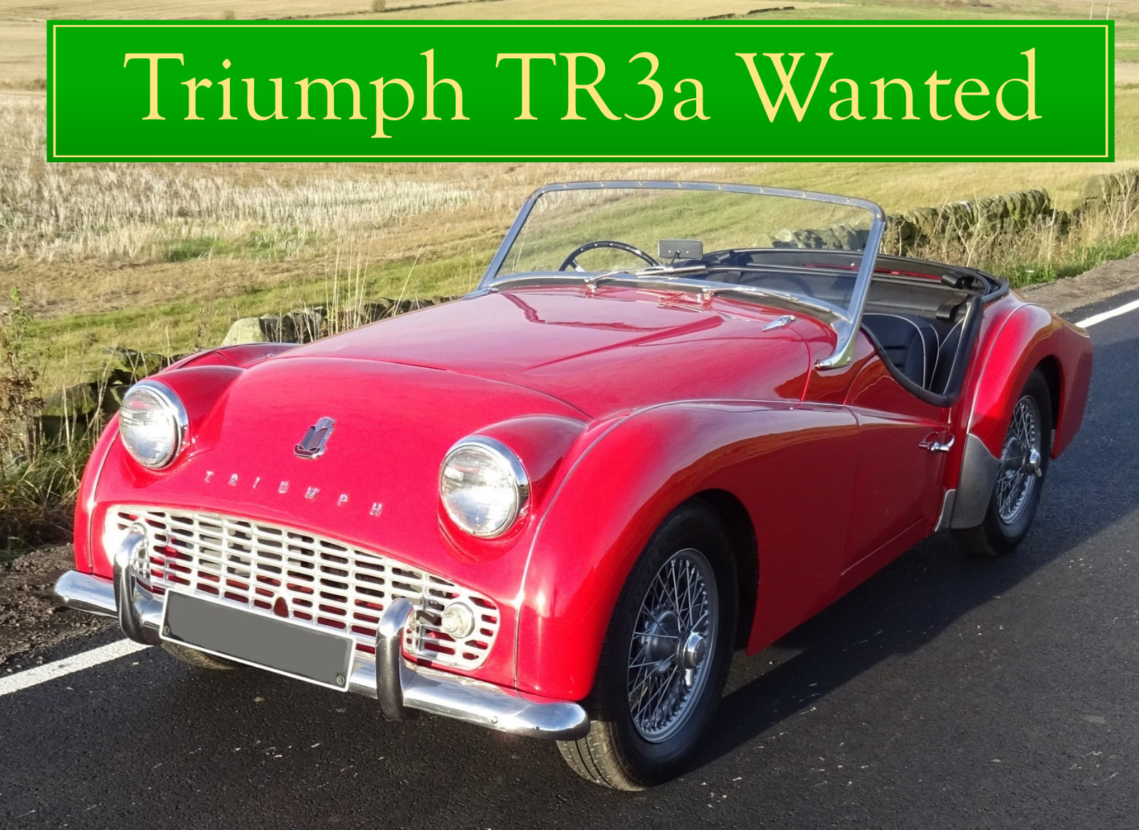 1956 TRIUMPH TR3 WANTED, CLASSIC CARS WANTED, QUICK PAYMENT Wanted (picture 2 of 6)