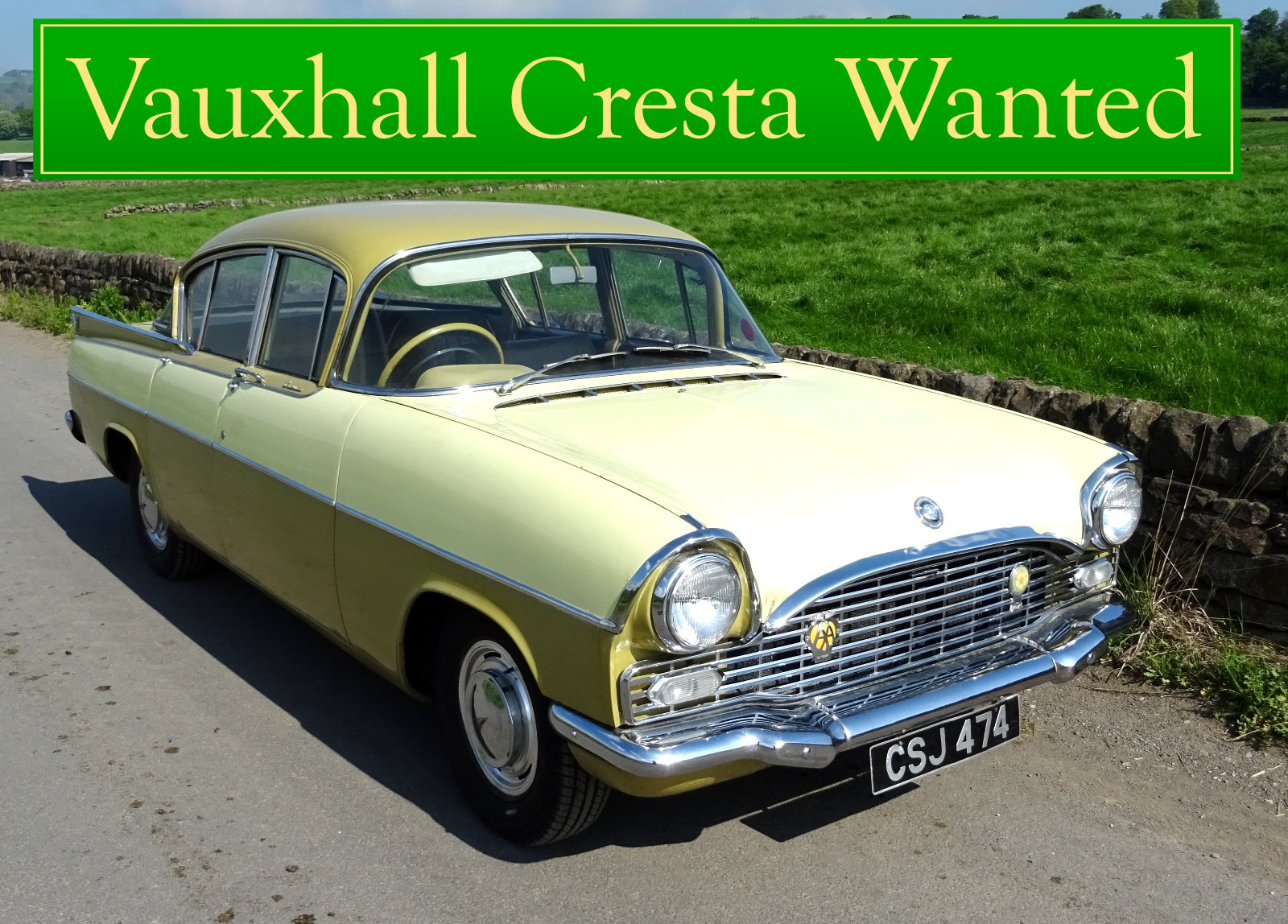 VAUXHALL CRESTA WANTED, CLASSIC CARS WANTED INSTANT PAYMENT Wanted (picture 1 of 6)