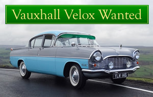 VAUXHALL VELOX WANTED, CLASSIC CARS WANTED, INSTANT PAYMENT