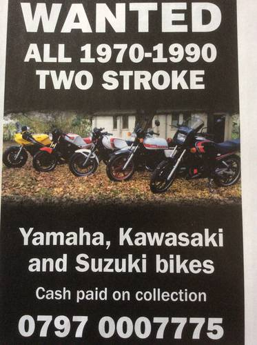 All Yamaha, Suzuki and Kawasaki 2 strokes wanted Wanted (picture 1 of 1)
