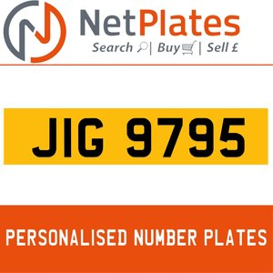 JIG 9795 PERSONALISED PRIVATE CHERISHED DVLA NUMBER PLATE