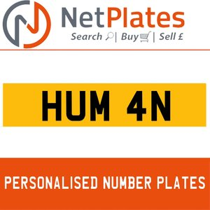 HUM 4N PERSONALISED PRIVATE CHERISHED DVLA NUMBER PLATE