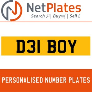D31 BOY PERSONALISED PRIVATE CHERISHED DVLA NUMBER PLATE For Sale