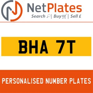 BHA 7T PERSONALISED PRIVATE CHERISHED DVLA NUMBER PLATE For Sale