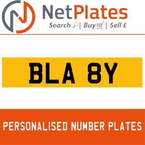 BLA 8Y PERSONALISED PRIVATE CHERISHED DVLA NUMBER PLATE For Sale