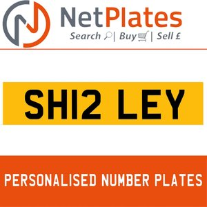 SH12 LEY PERSONALISED PRIVATE CHERISHED DVLA NUMBER PLATE For Sale