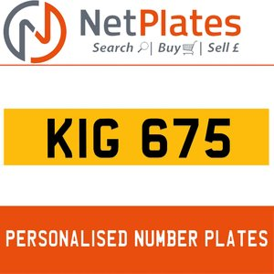 KIG 675 PERSONALISED PRIVATE CHERISHED DVLA NUMBER PLATE For Sale