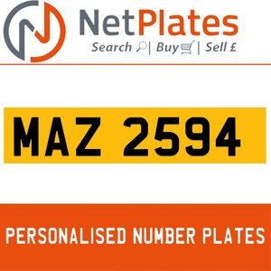 MAZ 2594 PERSONALISED PRIVATE CHERISHED DVLA NUMBER PLATE For Sale