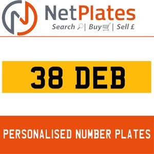 38 DEB PERSONALISED PRIVATE CHERISHED DVLA NUMBER PLATE For Sale
