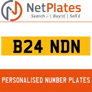 B24 NDN PERSONALISED PRIVATE CHERISHED DVLA NUMBER PLATE For Sale