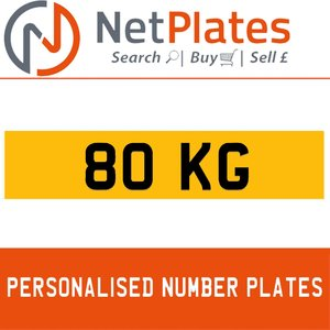 80 KG PERSONALISED PRIVATE CHERISHED DVLA NUMBER PLATE For Sale