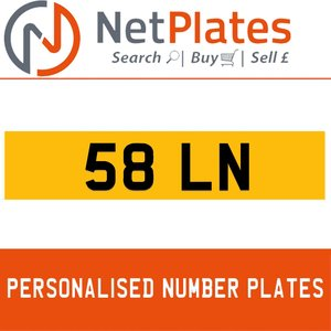 58 LN PERSONALISED PRIVATE CHERISHED DVLA NUMBER PLATE For Sale