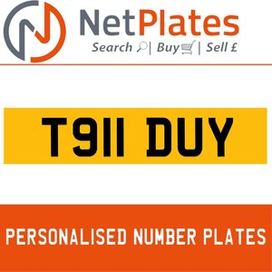 T911 DUY PERSONALISED PRIVATE CHERISHED DVLA NUMBER PLATE