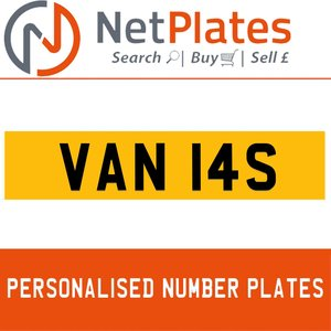 VAN 14S PERSONALISED PRIVATE CHERISHED DVLA NUMBER PLATE For Sale