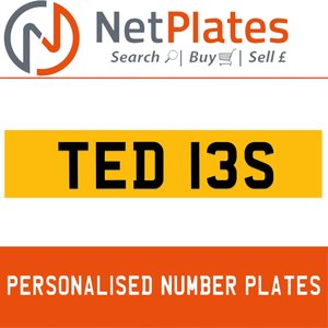 TED 13S PERSONALISED PRIVATE CHERISHED DVLA NUMBER PLATE For Sale