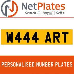 W444 ART PERSONALISED PRIVATE CHERISHED DVLA NUMBER PLATE