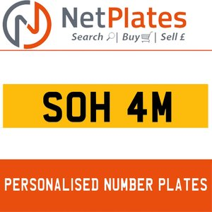 SOH 4M PERSONALISED PRIVATE CHERISHED DVLA NUMBER PLATE