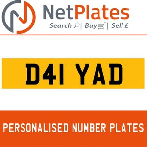 D41 YAD PERSONALISED PRIVATE CHERISHED DVLA NUMBER PLATE For Sale