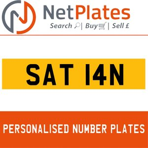 SAT 14N PERSONALISED PRIVATE CHERISHED DVLA NUMBER PLATE