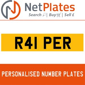 R41 PER PERSONALISED PRIVATE CHERISHED DVLA NUMBER PLATE