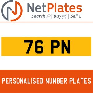 76 PN PERSONALISED PRIVATE CHERISHED DVLA NUMBER PLATE