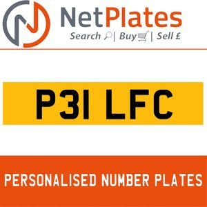 P31 LFC PERSONALISED PRIVATE CHERISHED DVLA NUMBER PLATE For Sale