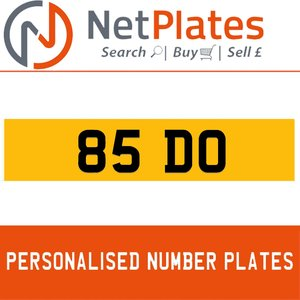 85 DO PERSONALISED PRIVATE CHERISHED DVLA NUMBER PLATE For Sale