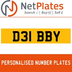 D31 BBY PERSONALISED PRIVATE CHERISHED DVLA NUMBER PLATE For Sale