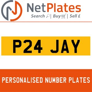 P24 JAY PERSONALISED PRIVATE CHERISHED DVLA NUMBER PLATE For Sale