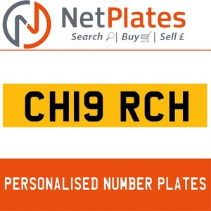 CH19 RCH PERSONALISED PRIVATE CHERISHED DVLA NUMBER PLATE For Sale