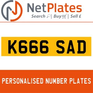 K666 SAD PERSONALISED PRIVATE CHERISHED DVLA NUMBER PLATE For Sale