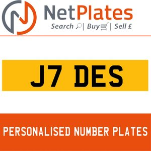 J7 DES PERSONALISED PRIVATE CHERISHED DVLA NUMBER PLATE For Sale