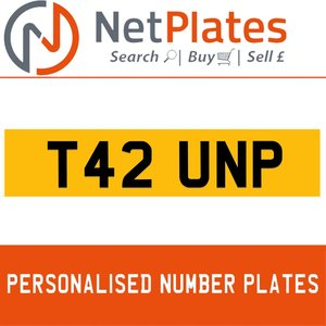 T42 UNP PERSONALISED PRIVATE CHERISHED DVLA NUMBER PLATE For Sale