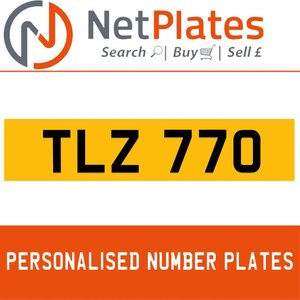 TLZ 770 PERSONALISED PRIVATE CHERISHED DVLA NUMBER PLATE For Sale