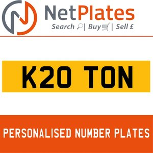 K20 TON PERSONALISED PRIVATE CHERISHED DVLA NUMBER PLATE For Sale