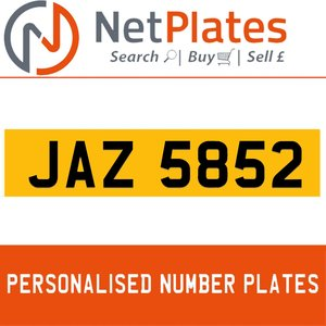 JAZ 5852 PERSONALISED PRIVATE CHERISHED DVLA NUMBER PLATE