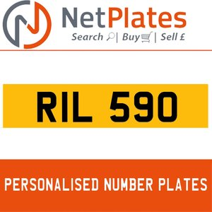 RIL 590 PERSONALISED PRIVATE CHERISHED DVLA NUMBER PLATE